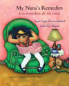 My Nana's Remedies / Los remedios de mi nana
