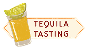 Tequila Tasting!