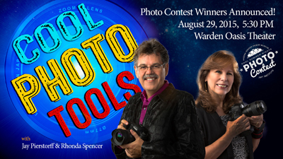 Cool Photo Tools with Jay Pierstorff and Phonda Spencer. Photo Contest Winners Announced! August 29, 2015, 5:30 p.m., Warden Oasis Theater